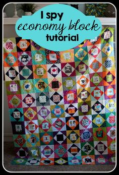 "FUNNEST QUILT EVER to make - I Spy with Economy Blocks - very easy and super fun! Blocks are 8 5/8"", finished quilt size is about 70"" x 86"" 