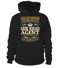 Geek Squad Agent - Skilled Enough #GeekSquadAgent