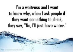 "0 Likes, 1 Comments - Wasserstrom (@thewasserstromcompany) on Instagram: ""Things that make you go ""hmmmmm."" #waitress #waiter #waitresses #waiters #drinks #water #restaurant…"""