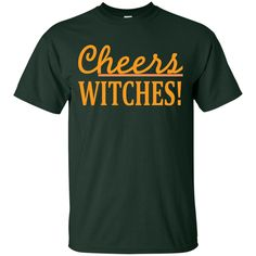 Cheers Witches Custom Ultra Cotton T-Shirt