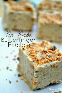 I don't know of any BAKED fudge recipes but. No-Bake Butterfinger Fudge - the flavor of Butterfinger, with the creaminess of fudge! Fudge Recipes, Candy Recipes, Sweet Recipes, Baking Recipes, Dessert Recipes, Dessert Food, Cookbook Recipes, Just Desserts, Delicious Desserts