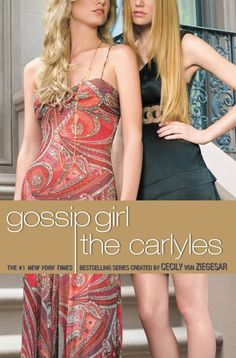 """Read """"Gossip Girl The Carlyles"""" by Cecily von Ziegesar available from Rakuten Kobo. Get out your platinum Montblanc pens, Chloe satchels, and cashmere cardigans: it's a brand new year on the Upper East Si. Gossip Girls, Lucky Girl, New Girl, Mew York Times, Luckiest Girl Alive, Megan Abbott, The Carrie Diaries, Young Adult Fiction, Girls Series"""