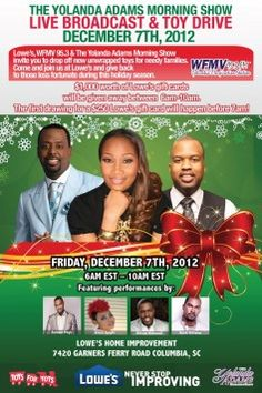 The Yolanda Adams Morning Show Live Broadcast & Toy Drive Dec 7, 2012 - Columbia, DC:  Lowes 7420 Garners Ferrry Road - 6am - 12 EST