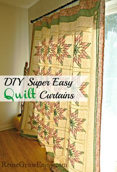 Super Easy Way To Make Quilt Curtains It Is So Easy Anyone Could