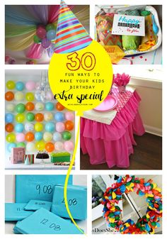 30 fun ways to make your kids birthday extra special
