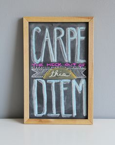 DIY Chalkboard Quote - great tip for getting saturated color on the board
