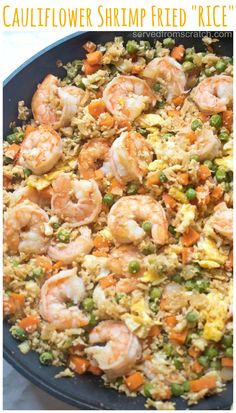 """Cauliflower Shrimp Fried """"Rice"""" Watching your carbs? Then this Cauliflower Shrimp Fried """"Rice"""" is the perfect, healthy, quick and easy meal that'll satisfy that fried rice craving, without the rice! - Cauliflower Shrimp Fried """"Rice"""" - Served From Scratch Rice Recipes, Seafood Recipes, Dinner Recipes, Cooking Recipes, Healthy Recipes, Potato Recipes, Casserole Recipes, Pasta Recipes, Crockpot Recipes"""