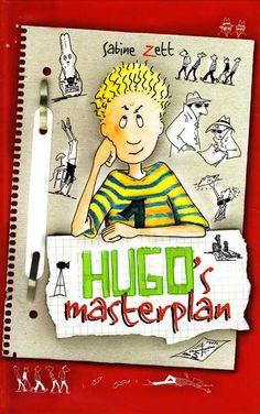 Hugo's masterplan - Sabine Zett