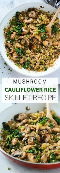 "This Mushroom Cauliflower ""Rice"" Skillet is a delicious low-carb and vegan/v. This Mushroom Cauliflower ""Rice"" Skillet is a delicious low-carb and vegan/vegetarian main dish for dinner. And it's done in only 20 minutes. Healthy Rice Recipes, Paleo Recipes, Whole Food Recipes, Cooking Recipes, Recipes Dinner, Low Carb Vegitarian Recipes, Lunch Recipes, Skillet Recipes, Skillet Cooking"