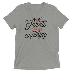 Grrrls Can Do Anything Archives - WarriorGrrrls Shopping Quotes, Orange House, Do Anything, Size Chart, Unisex, Canning, Fabric, Sleeves, Mens Tops