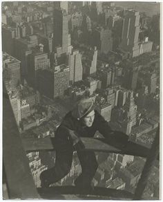 Construction worker of the Empire State Building, by Lewis Wickes Hine, 1931