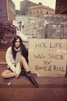Her life was saved by rock & roll