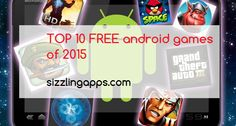 TOP 10 free android games of 2015 Best android games of all time android games  games for android free games apps android apps