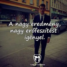Word 2, Quotations, Gentleman, Psychology, Motivational Quotes, Lady, Angels, Psicologia, Gentleman Style