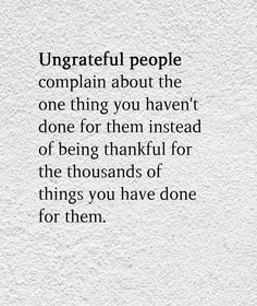 40 Best Ungrateful People Quotes Images Thoughts Words Great Quotes