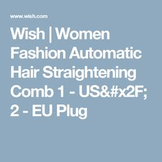 Wish | Women Fashion Automatic Hair Straightening Comb 1 - US/ 2 - EU Plug