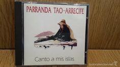 PARRANDA TAO-ARRECIFE. CANTO A MIS ISLAS. CD / 8 TEMAS / CALIDAD LUJO. DIFÍCIL.