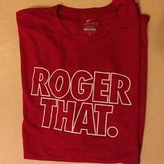 ROGER THAT. #RF #Shirt #Tshirt #T-shirt #tee #nike #niketennis #tennis #rogerfederer #federer #rogerthat #usopen