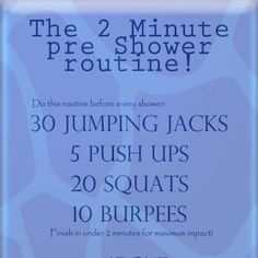 Two Minute Pre Shower Routine.  Turn In To A Daily Health Habit