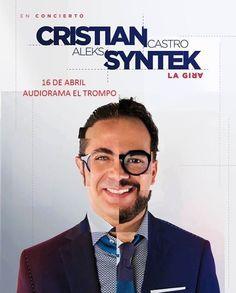 Próximamente en Tijuana Cristian Castro y Aleks Syntek