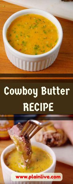 Cowboy Butter - RECIPE » Plain Live