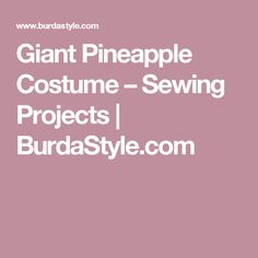 Discover the Burda Style universe Luau Costume, Pineapple Costume, Sewing Clothes, Filipino, Clothing Patterns, Sewing Projects, Costumes, Clothes Patterns, Stitch Clothing