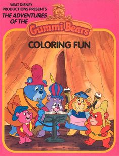 """""""Disney's Adventures of the Gummi Bears"""": Coloring Fun (Wanderer Books/Simon and Schuster) Christmas Books, Disney Christmas, 1990 Cartoons, Disney Princess Books, Disney Presents, Disney Colors, Favorite Cartoon Character, Adventures By Disney, Bear Cartoon"""