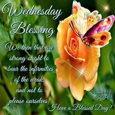Wednesday Blessings. Have a Blessed Day!!
