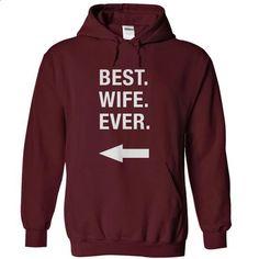 Best Wife Ever - #tshirt typography #sweatshirt chic. MORE INFO => https://www.sunfrog.com/Faith/Best-Wife-Ever-Maroon-8916750-Hoodie.html?68278