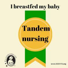I breastfed my baby...Tandem nursing