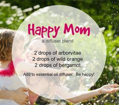 Happy mom blend