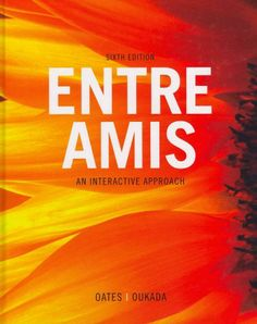 Entre amis : an interactive approach / Michael D. Oates, Larbi Oukada