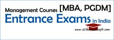 Management Courses Entrance Exams in India like CAT, XAT, CMAT, MAH-CET, IIFT, NMAT, SNAP and others. To get Admission you have…