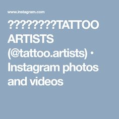 ⠀⠀⠀⠀⠀⠀⠀⠀TATTOO ARTISTS (@tattoo.artists) • Instagram photos and videos