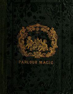 starrydiadems:  Parlour Magicby H. Perkins (1838).