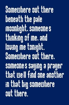 James Ingram & Linda Ronstadt - Somewhere Out There - song lyrics, music lyrics, song quotes, music quotes, songs