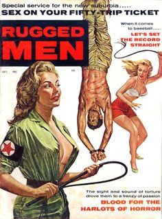 Vintage Men's Pulp Magazine Covers | Cover of Rugged Men from October 1960 featuring a man whose day has ...