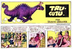 Trucutu (en inglés Alley Oop) es una tirá cómica creada en 1932 por el caricaturista americano V.T. Hamlin y luego Dave Graue. En Venezuela, en los ochentas y noventas, la historieta se podia ver en las últimas páginas de la edición dominical del periódico El Universal. La historieta nos mostraba las aventuras del personaje cavernícola …