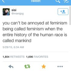 or when history is called history, and humankind gets shortened to man