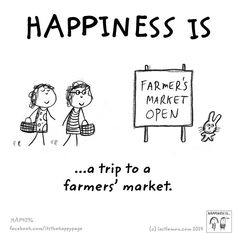 Happiness is a trip to a farmers' market.