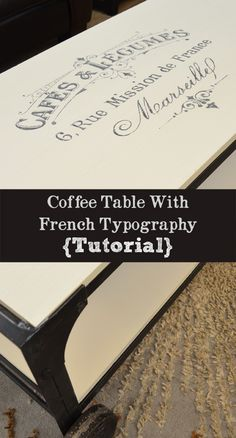 industrial coffee table with french typography tutorial, chalk paint, painted furniture Paint Furniture, Furniture Projects, Furniture Makeover, Diy Projects, Do It Yourself Furniture, Do It Yourself Home, Typography Tutorial, French Typography, Do It Yourself Inspiration