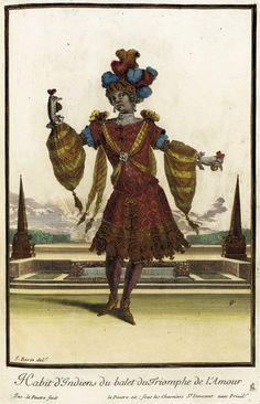 Recueil des modes de la cour de France, 'Habit d'Indiens du Balet du Triomphe de l'Amour' Jean Berain (France, 1637/1640-1711) Jean Lepautre...
