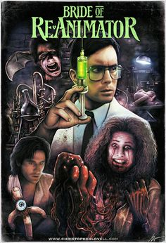 Bride of Re-Animator Horror Icons, Horror Movie Posters, Movie Poster Art, Horror Films, Horror Art, Halloween Movies, Scary Movies, Ghost Movies, Haunted Halloween