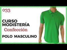 Curso Modistería Coser Polo a la Medida 2 - YouTube