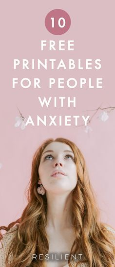 10+ Free Printables for People with Anxiety. Get free downloads when you sign up here now. #anxiety #anxious #anxietytips #anxietyresources #anxietyprintables #anxietyhelp #anxietydownloads