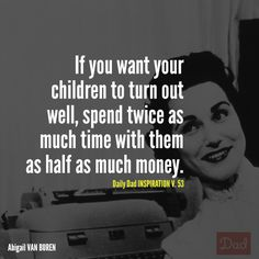 less money, more time. Good investment. #dads #quotes