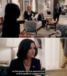 And she knows how to get people to fucking respect her. | 28 Reasons Selina Meyer Is The Leader America Needs Right Now