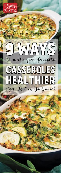 9 Ways to Make Your Favorite Casseroles Healthier (Yes, It Can Be Done!)
