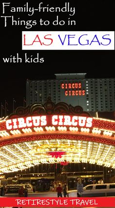 Fun family-friendly things to do with kids in Las Vegas. Las Vegas family attractions for people with kids and people under the age of 21. Las Vegas Strip for families. Family restaurants in Las Vegas. Mini golf. Rollercoasters. Amusement Parks. Arcades. Baby Boomers. Snowbirds. Retirestyle Travel. Retire in Style. Travel Guides. Travel Tips. Las Vegas Attractions, Las Vegas Trip, Travel Guides, Travel Tips, Las Vegas With Kids, Stuff To Do, Things To Do, Amusement Parks, Amazing Adventures