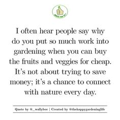 A great perspective on the motivation for gardening.